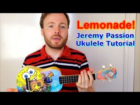 Lemonade Jeremy Passion Ukulele Tutorial Chords