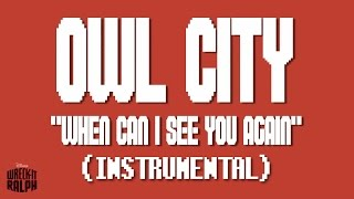 Owl City - When Can I See You Again (Instrumental)