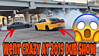 2019 Dub Car Show Aftermath Part 2 !!!! This Was CRAZY CRAZY CRAZY!!!!!!