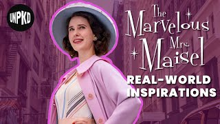 10 Things You Didn't Know Inspired The Marvelous Mrs. Maisel