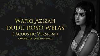 Wafiq Azizah - Dudu Roso Welas (Official Music Video)