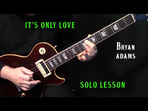 Download How To Play It S Only Love On Guitar By Bryan Adams