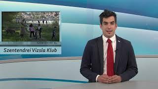 Szentendre Ma / TV Szentendre / 2021.04.27.