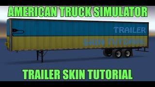 ETS2 Trailer Skin / ModTutorial - Самые лучшие видео