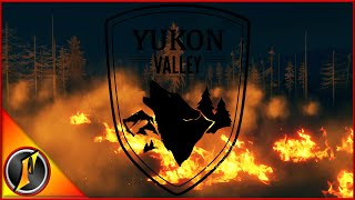Fire on Yukon Valley! | Story Missions!