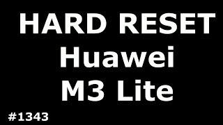 Hard Reset Huawei MediaPad M3 Lite 10 BAH-L09