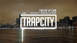 Video Turn Me Up Some (Audio) de Jayceeoh feat. Redman & Jay Psar
