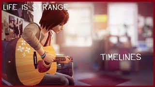 Life is Strange™ Soundtrack - Timelines Extended