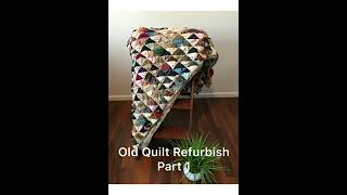 Old Antique Quilt Refurb. Part 1