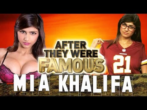 MIA KHALIFA - AFTER They Were Famous - RETIRED ???