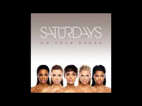 The Saturdays - Notorious (HD Audio)