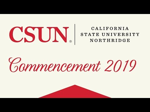 CSUN Commencement 2019: Eisner College of Education and College of Social and Behavioral Sciences