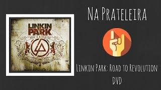 Gambar cover Road to Revolution: O auge do Linkin Park ao vivo | DVD | Resenha