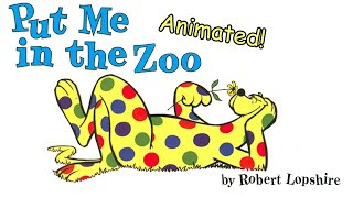 Put Me In The Zoo - Animated Children's Book