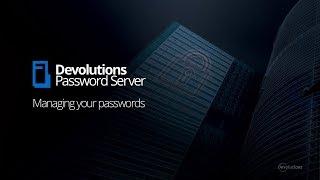 Devolutions Password Server video