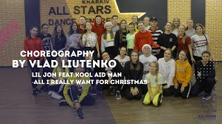Lil Jon-all i really want for christmas Express video by Влад Лютенко All Stars Dance Centre