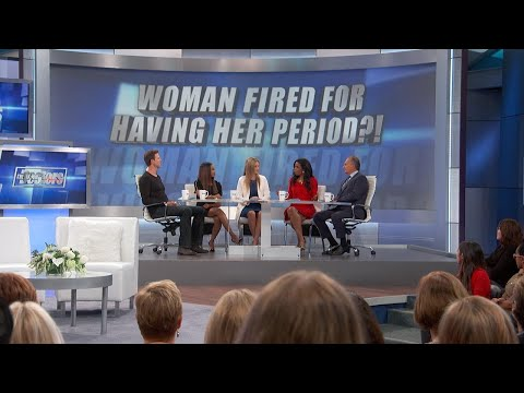 The Doctors: Woman Fired Over Her Menstrual Cycle