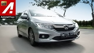 Review Honda City facelift 2017 test drive by AutonetMagz