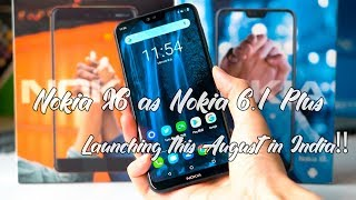 Nokia X6 Launching as Nokia 6.1 Plus - Launching Teased by Nokia India - Launching August in India??
