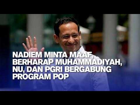 Nadiem Minta Maaf, Berharap Muhammadiyah, NU, dan PGRI Bergabung Program POP