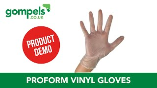 Product Demo - Proform Vinyl Gloves