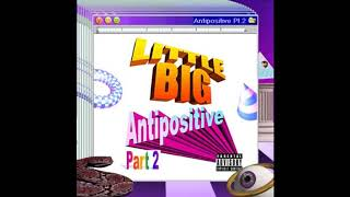 Little Big feat. tommy cash - follow me (antipositive pt. 2)