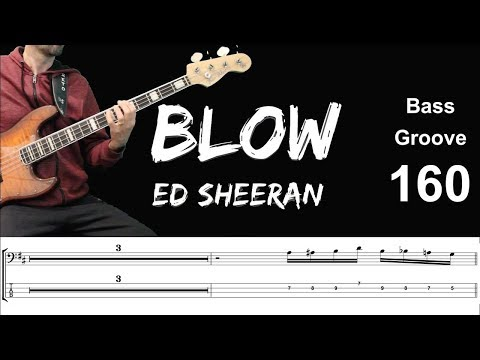 BLOW (Ed Sheeran Ft. Bruno Mars & Chris Stapleton) Bass Groove Cover With Score & Tab Lesson
