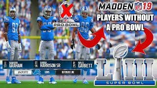 CAN THE BEST PLAYERS WITHOUT A PRO BOWL WIN THE SUPERBOWL? Madden 19 Franchise Experiment