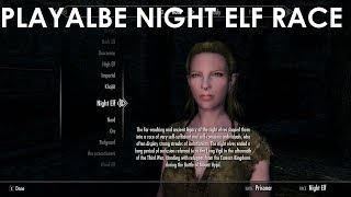 Skyrim Special Edition Mod Review Playable Night Elf Race