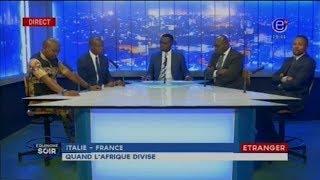 Equinoxe Soir - ITALIE / FRANCE: Quand L'AFRIQUE DIVISE...Equinoxe TV