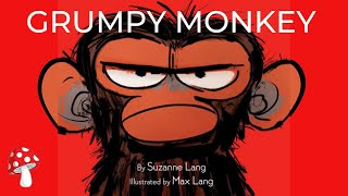 Grumpy Monkey By Suzanne Lang (Read Aloud)   Storytime   Emotions