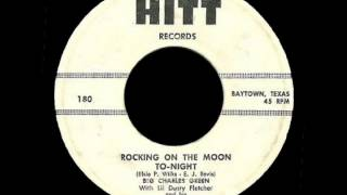 Big Charles Green - Rocking On The Moon Tonight