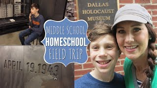 HOMESCHOOL FIELD TRIP | DALLAS HOLOCAUST MUSEUM | HOMESCHOOL VLOG