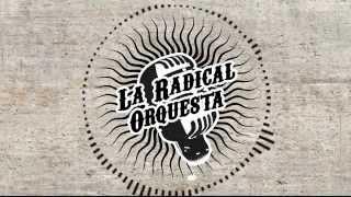 """LA RADICAL ORQUESTA"" SKA PROMO 2015"