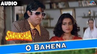 Shahenshah : O Bahena Full Audio Song With Lyrics