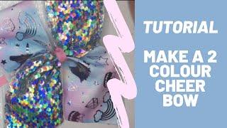Tutorial - 2 Colour Cheer Bow - How To Make Hair Bows