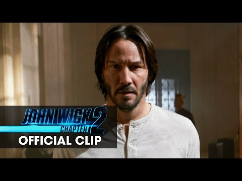 New Movie Clip for John Wick: Chapter 2