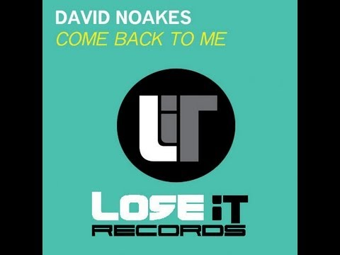 David Noakes - Come back to me (Official video)