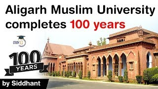 Aligarh Muslim University 100th Anniversary - How AMU was founded by Sir Syed Ahmed Khan? #UPSC #IAS