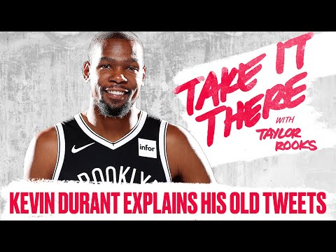 Kevin Durant Explains His Old Tweets | Take It There with Taylor Rooks S2E2