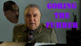 Goring The Fuhrer