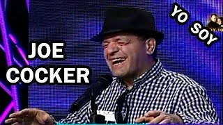 YO SOY 19-03-15 JOE COCKER SORPRENDE AL JURADO [CASTING YO SOY 2015]