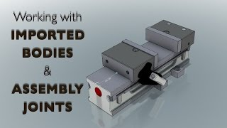 Imported Bodies & Assembly Joints Tips