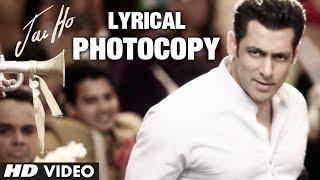 Photocopy Full Song with Lyrics | Jai Ho | Salman Khan, Daisy