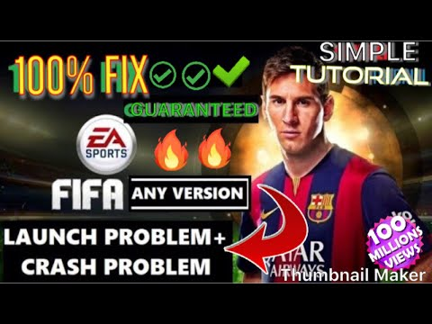 How To Fix FIFA19,18,13 [Launch Problem & Crash Problem] With SIMPLE