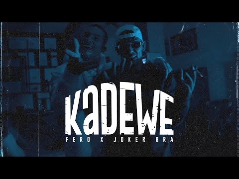 FERO ft JOKER BRA - KaDeWe