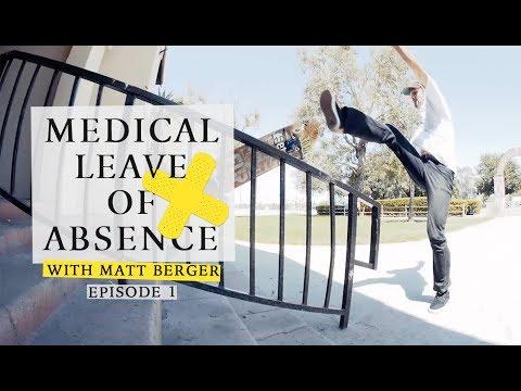 Matt Berger | Medical Leave Of Absence: Episode 1
