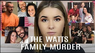 THE WATTS FAMILY MURDERS