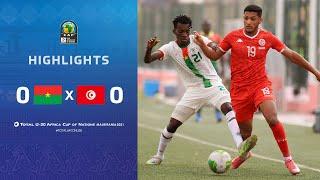 CAN U20 2021 | Groupe B :  Burkina Faso 0-0 Tunisie