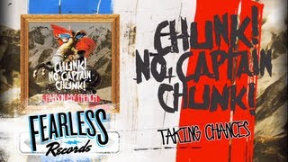 Chunk! No, Captain Chunk! - Taking Chances (Track 2)